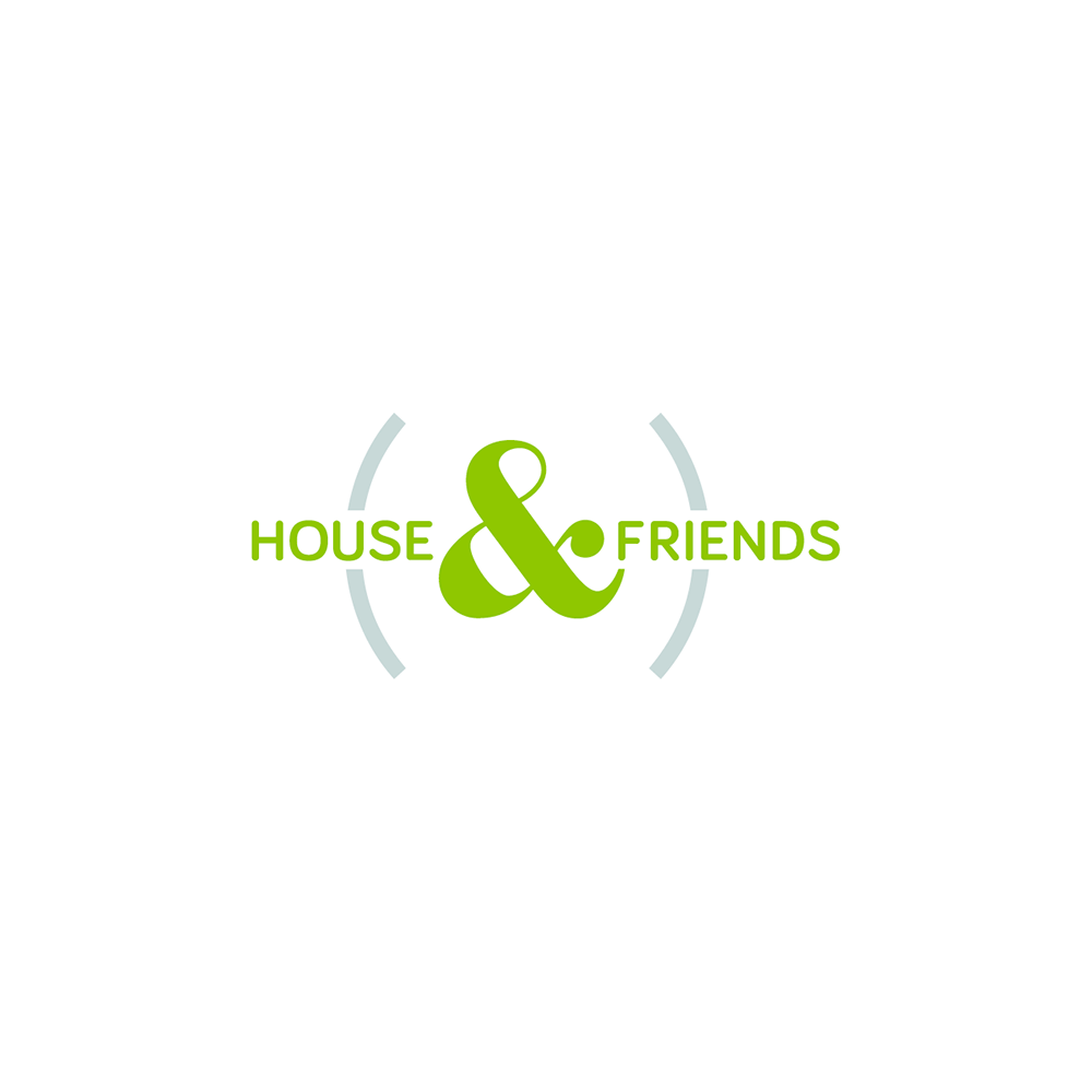 House & Friends